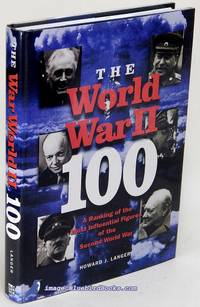 The World War II 100: A Ranking of the Most Influential Figures of the  Second World War