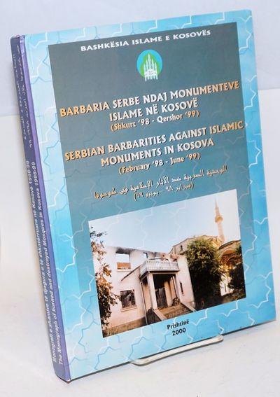 Prishtina, Kosovo: Dituria Islame, 2000. Hardcover. 318p., profusely illustrated with color photos o...