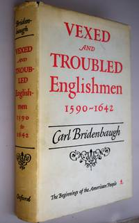 Vexed and troubled Englishmen, 1590-1642.