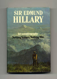 Nothing Venture, Nothing Win  - 1st US Edition/1st Printing