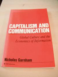 image of Capitalism and Communication. Global Culture and the Economics of Information