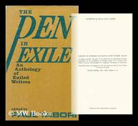 The Pen in Exile; an Anthology of Writers in Exile