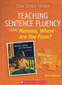 Teaching Sentence Fluency Using Momma, Where are you From? (The Trait Crate, Grade 3)