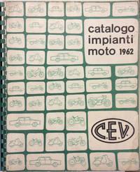 """F.LLI PAGANI C.E.V."". CATALOGO IMPIANTI MOTO 1962."