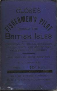 Close's Fishermen's Pilot Round the British Isles by A Close - Hardcover - 0 - from Deez Books and Biblio.com