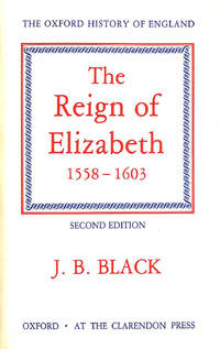 The Reign of Elizabeth 1558-1603 (Oxford History of England)