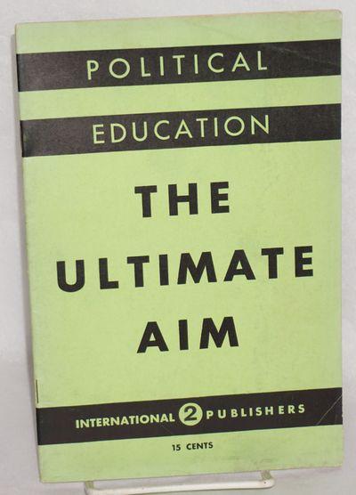 New York: International Publishers, 1935. 30p., staplebound 9x6 inch startling green wraps printed b...