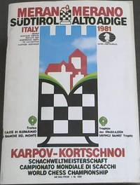image of Karpov - Kortschnoi - Schachweltmeisterschaft / Campionato Mondiale di Sacchi / World Chess Championship  ab-dal-from 1. 10. 1981 - Meran/ Merano S??dtirol / Alto Adige Italy