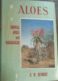 image of The Aloes of Tropical Africa and Madagascar