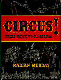 CIRCUS! FROM ROME TO RINGLING (Signed by Karl Wallenda and More than Fifteen Additional Circus Stars from the Mid-20th Century)