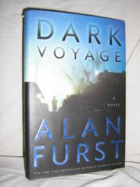 Dark Voyage by  Alan Furst - Hardcover - 2004 - from Brass DolphinBooks and Biblio.com