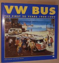 VW Bus: the first 50 years 1949-1999