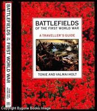 Battlefields of the First World War A Traveller's Guide