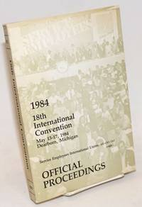 18th international convention. May 13-17, 1984. Dearborn, Michigan. Official proceedings