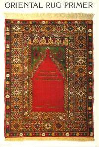 Oriental Rug Primer : Buying And Understanding New Oriental Rugs