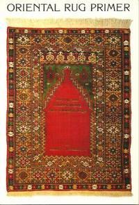 image of Oriental Rug Primer : Buying And Understanding New Oriental Rugs