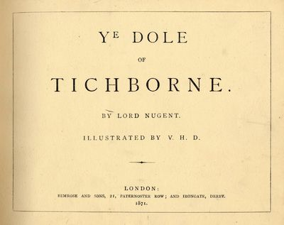 Ye Dole of Tichborne by Lord Nugent....