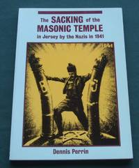 The sacking of the masonic temple in Jersey by the Nazis in 1941