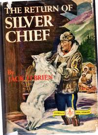 image of The Return of Silver Chief  (Famous Dog Stories Series