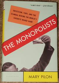 image of The Monopolists: Obsession, Fury, and the Scandal Behind the World's Favorite Board Game