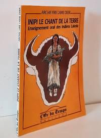 image of Inipi, le chant de la terre. Enseignement oral des indiens Lakota