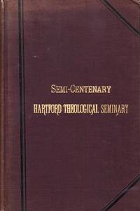 A Memorial of the Semi-Centenary Celebration of the Founding of the Theological Institute of Connecticut
