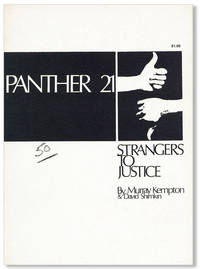Panther 21, Strangers to Justice [cover title]
