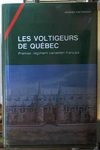 image of LES VOLTIGEURS DE QUEBEC Premier Regiment Canadien-Francais