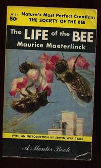 The Life of the Bee .....Nature's Most Perfect Creation:  The Society of the Bee