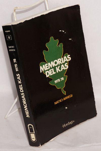 San Sebastian: Hordago Publikapenak / Publicaciones, 1981. Paperback. 319p., decorative b&w images t...