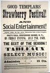"""GOOD TEMPLARS' STRAWBERRY FESTIVAL! AND SOCIAL ENTERTAINMENT!