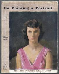 The Artist's Series.  On Painting a Portrait
