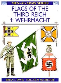 Men-At-Arms No.270: Flags of the Thrid Reich (1) - Wehrmacht