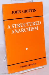 image of A structured anarchism