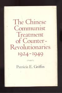 Chinese Treatment of Counter-Revolutionaries 1924-1949