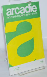 image of Arcadie: mouvement homophile de France, revue littéraire et scientifique, #316 27e année, avril 1980
