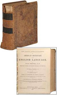 An American Dictionary of the English Language, by Noah Webster