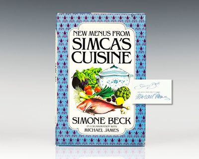 New York: Harcourt Brace Jovanovich, 1979. First edition of this collection of recipes from Simca Be...