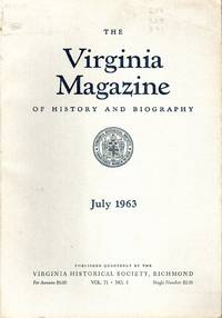 Virginia Magazine of History and Biography, Volume 71, No. 3: July, 1963
