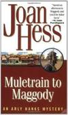 Muletrain to Maggody: An Arly Hanks Mystery (Arly Hanks Mysteries) by Joan Hess - 2005-07-07 - from Books Express and Biblio.com