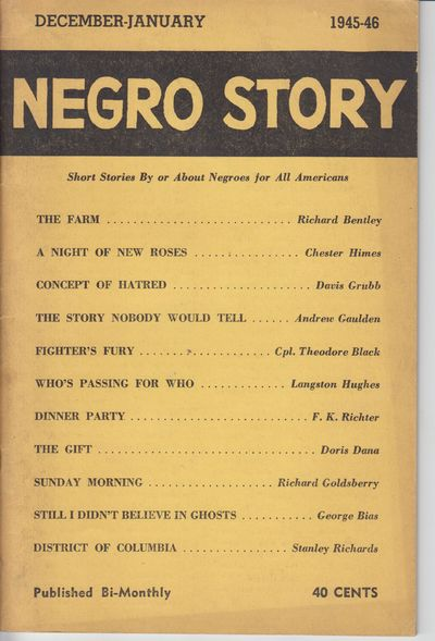 Chicago: Negro Story Magazine. 1945-1946. First Printing. Periodical. Wraps, near fine with manufact...