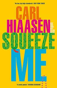 Squeeze Me: The ultimate satire for 2021