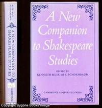 A NEW COMPANION TO SHAKESPEAR STUDIES