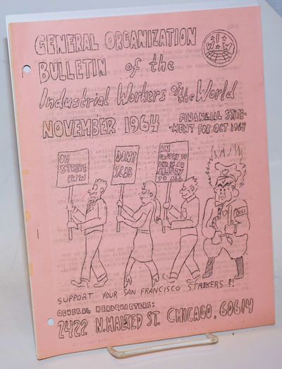 Chicago: Industrial Workers of the World, 1964. ., wraps, 8.5x11 inches, mimeographed, two binder ho...