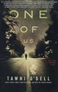 One of Us by Tawni O'Dell - Hardcover - 2014 - from ThriftBooks (SKU: G1476755876I5N10)