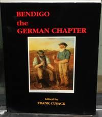 Bendigo, the German Chapter