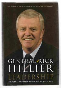 Leadership by  Rick Hillier - Signed First Edition - 2010 - from Riverwash Books and Biblio.com