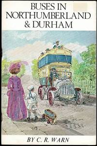 image of Buses in Northumberland and Durham Part 1 1900-1930 (Northern history booklets No 82)