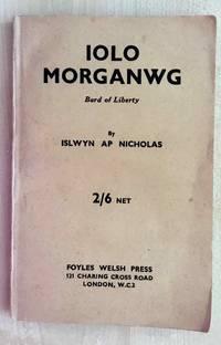 Iolo Morganwg. Bard of Liberty.