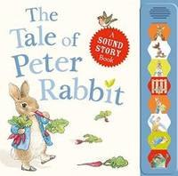 image of The Tale of Peter Rabbit: A Sound Story Book